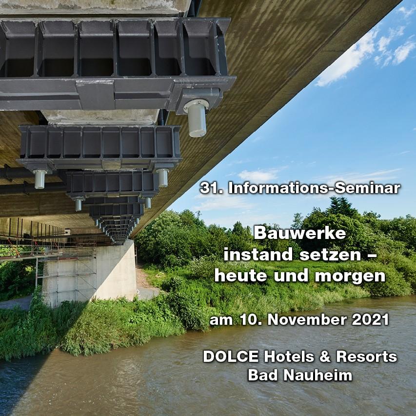 Bauwerke instandsetzen – heute und morgen 31. Informations-Seminar der Landesgütegemeinschaft Betoninstandsetzung und Bauwerkserhaltung Hessen-Thüringen e.V.